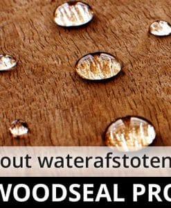Woodseal Pro - steigerhout impregneermiddel - hout riet rotan waterafstotend waterdicht